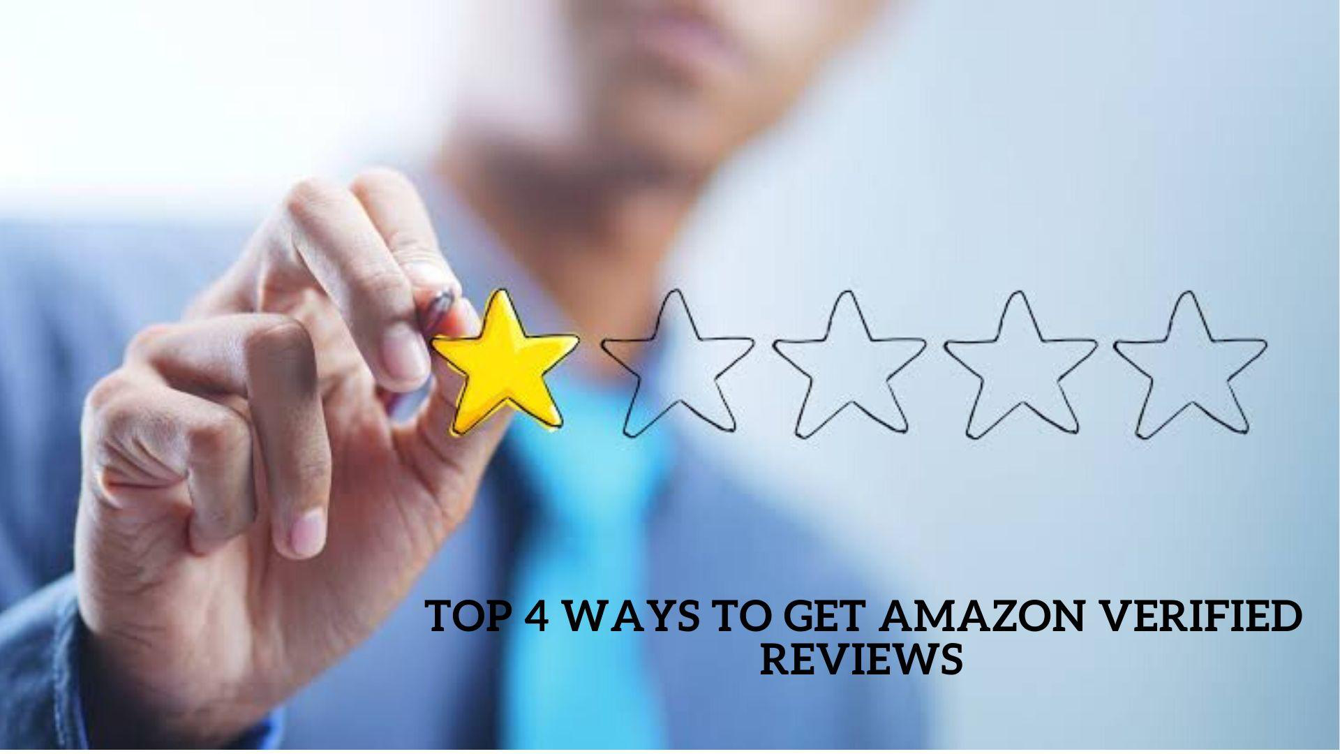 Top 4 Ways to Get Amazon Verified Reviews Legally & Fast.png