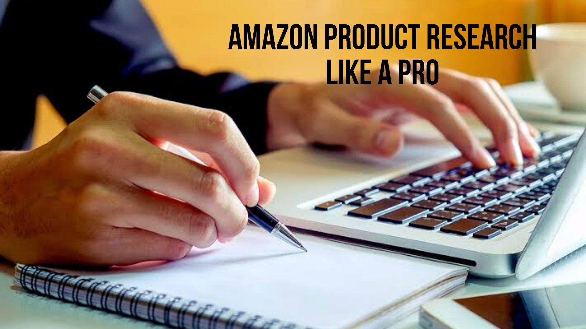 Do Amazon Product Research Like a Pro.png