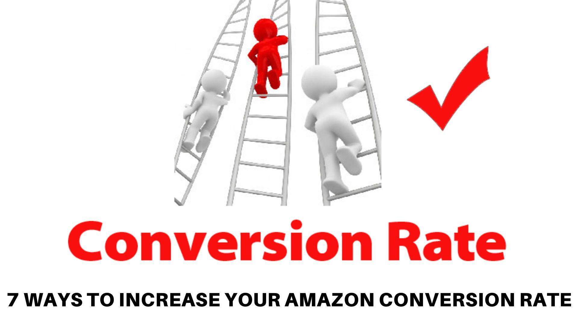 How to Increase Your Amazon Conversion Rate.png