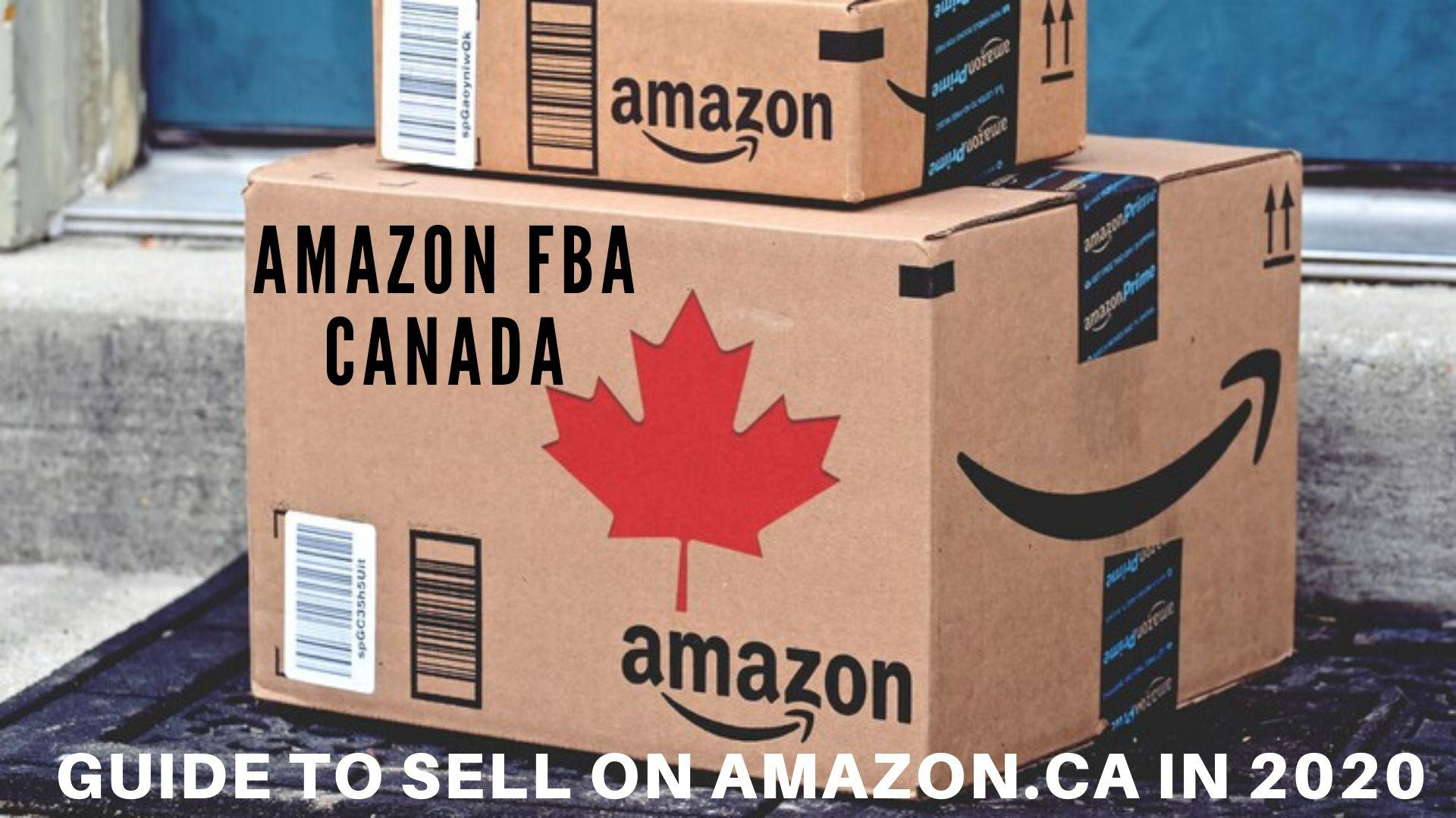The Definitive Guide to Sell on Amazon.ca in 2020.png