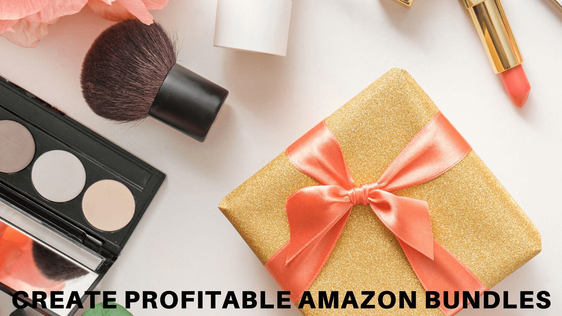 Guide to Creating Profitable Amazon Bundles.png