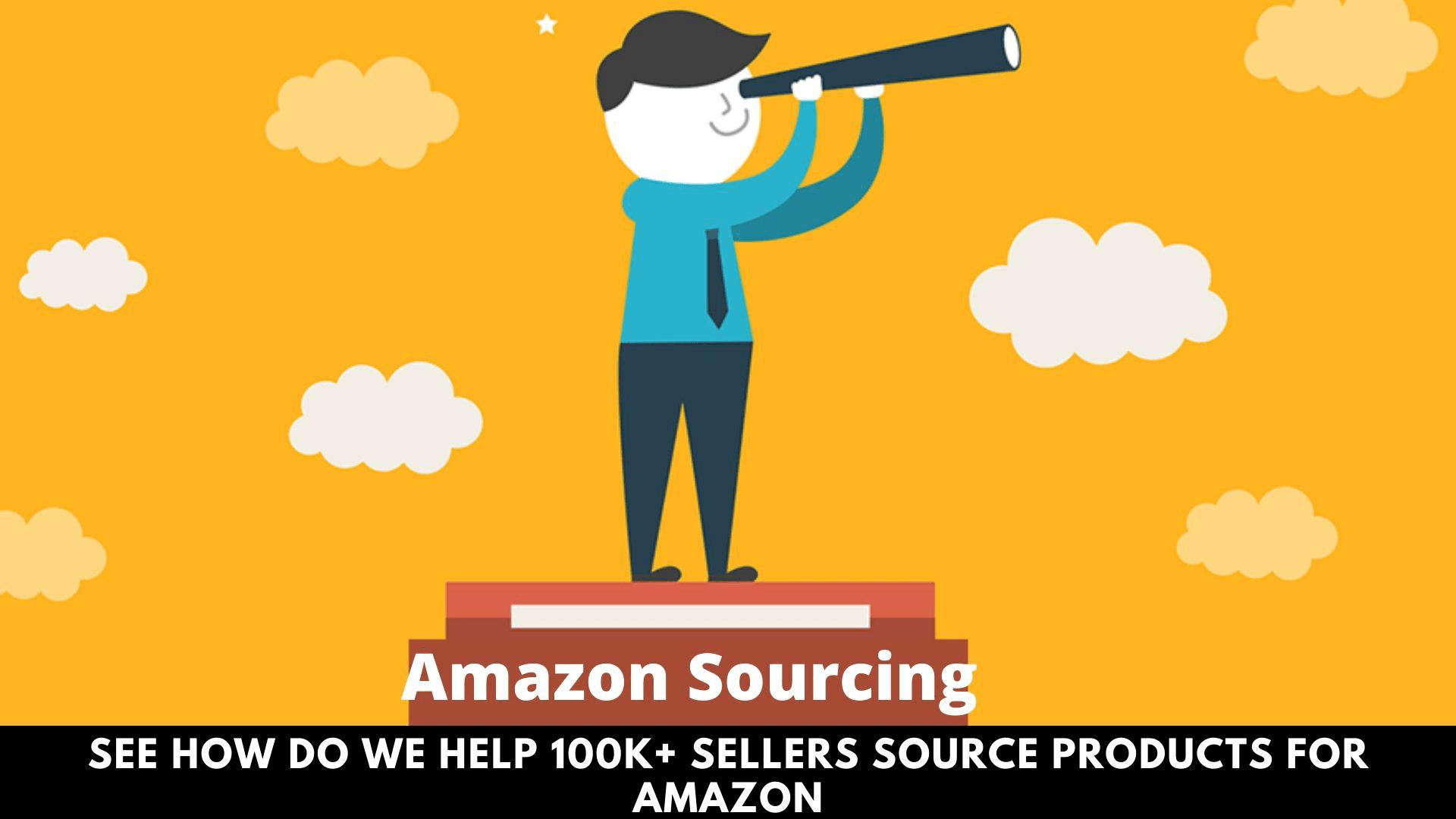 How Do We Help 100K+ Sellers Source Products for Amazon.png